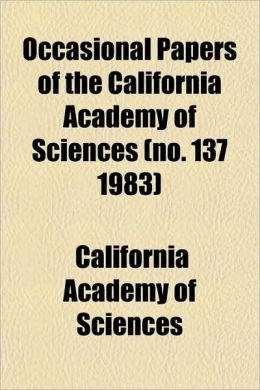 Occasional Papers of the California Academy of Sciences (No. 137 1983)