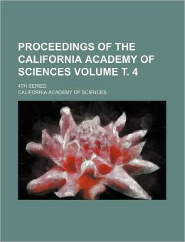 Proceedings of the California Academy of Sciences Volume . 4; 4th Series
