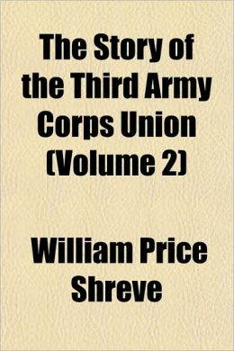 The Story Of The Third Army Corps Union (Volume 2)