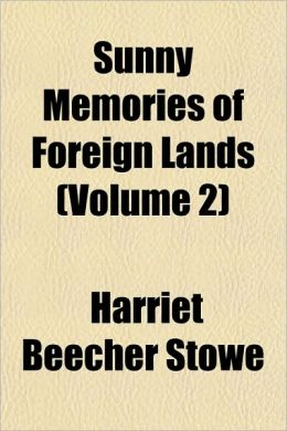 Sunny Memories Of Foreign Lands (Volume 2)
