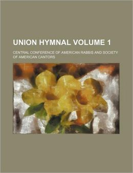 Union Hymnal Volume 1