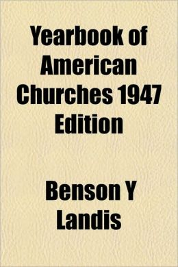 Yearbook of American Churches 1947 Edition