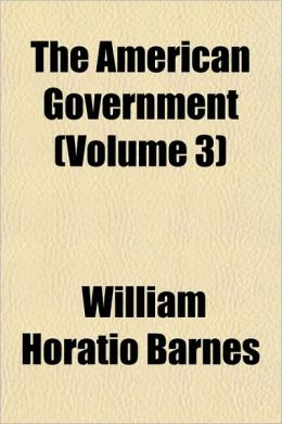 The American Government (Volume 3)