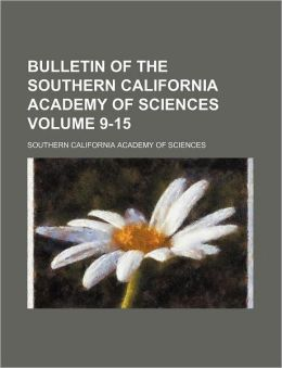 Bulletin of the Southern California Academy of Sciences Volume 9-15