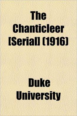 The Chanticleer [Serial] (1916)