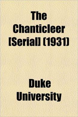 The Chanticleer [Serial] (1931)