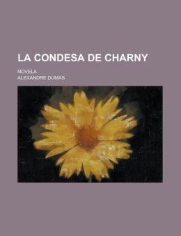 La Condesa de Charny; Novela