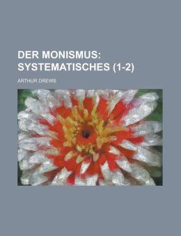 Der Monismus (1-2)