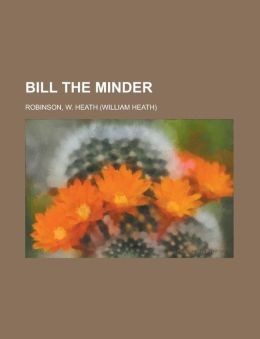Bill the Minder