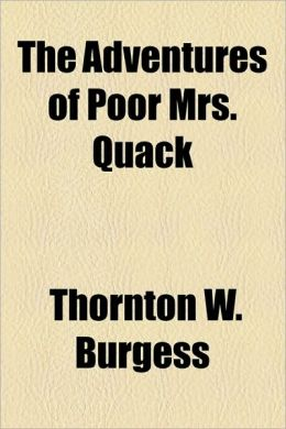 The Adventures of Poor Mrs. Quack