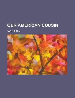 Our American Cousin