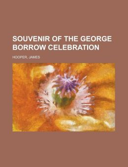 Souvenir of the George Borrow Celebration