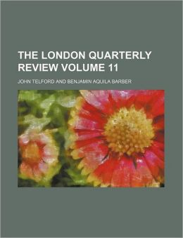 The London Quarterly Review Volume 11