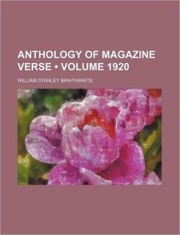 Anthology of Magazine Verse (Volume 1920)