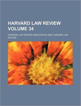 Harvard Law Review Volume 34