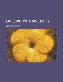 Gulliver's Travels (Volume 2)