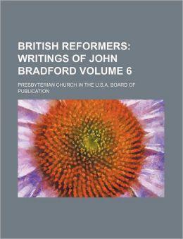 British Reformers Volume 6