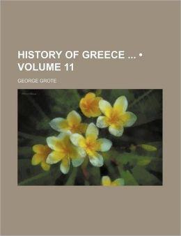 History of Greece (Volume 11)