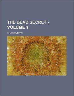 The Dead Secret (Volume 1)