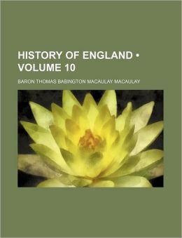 History Of England (Volume 10)