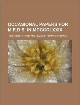 Occasional Papers For M.E.D.S. In Mdccclxxix.