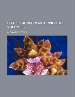 Little French Masterpieces (Volume 3)