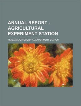 Annual Report - Agricultural Experiment Station