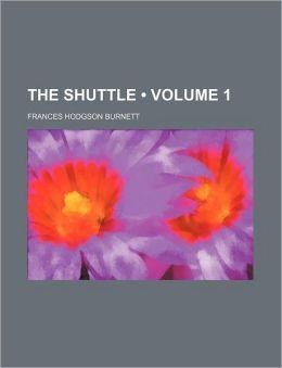 The Shuttle (Volume 1)