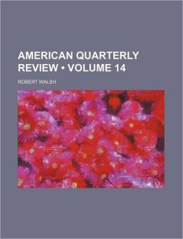 American Quarterly Review (Volume 14)