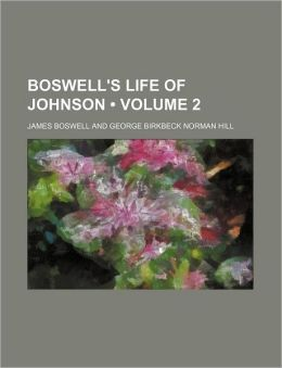 Boswell's Life Of Johnson (Volume 2)