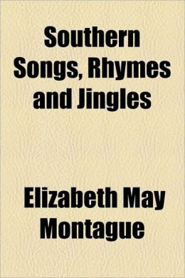 Southern Songs, Rhymes and Jingles