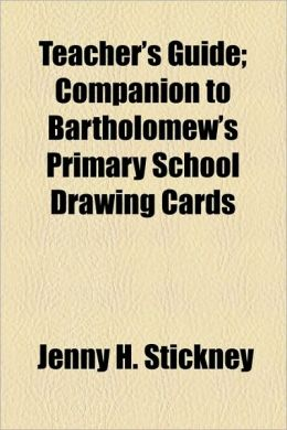 Teacher's Guide; Companion to Bartholomew's Primary School Drawing Cards