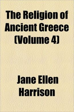 The Religion of Ancient Greece (Volume 4)