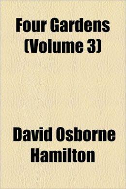 Four Gardens (Volume 3)