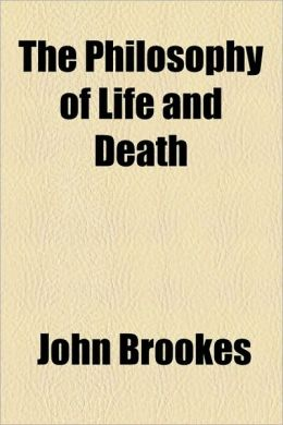 The Philosophy Of Life And Death