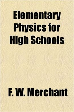 Elementary Physics for High Schools