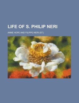 Life of S. Philip Neri