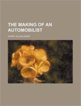The Making of an Automobilist