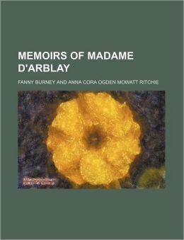 Memoirs of Madame D'Arblay