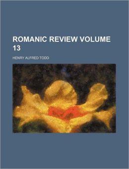 Romanic Review Volume 13