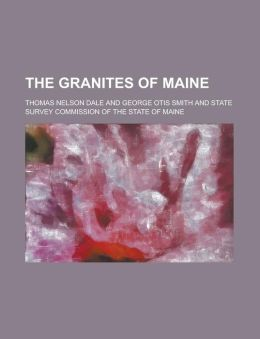 The Granites of Maine