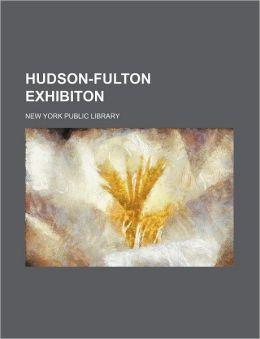 Hudson-Fulton Exhibiton