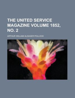 The United Service Magazine Volume 1852, No. 2