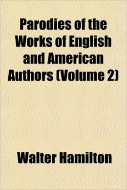 Parodies of the Works of English and American Authors (Volume 2)