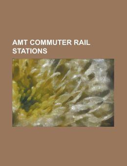 Amt Commuter Rail Stations: Ahuntsic (Amt), Anjou (Amt), Baie-D'Urfe (Amt), Beaconsfield (Amt), Beaurepaire (Amt), Blainville (Amt), Bois-de-Boulo