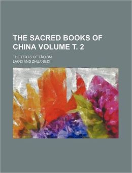 The Sacred Books of China Volume ¿ 2; the Texts of Tâoism