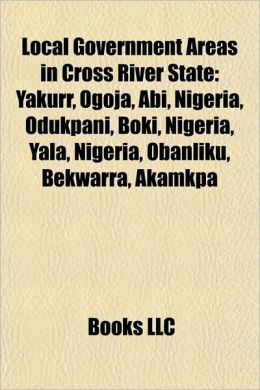 Local Government Areas in Cross River State: Yakurr, Ogoja, Abi, Nigeria, Odukpani, Boki, Nigeria, Yala, Nigeria, Obanliku, Bekwarra, Akamkpa