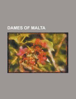 Dames of Malta: Anne M. Burke, Bernadette Castro, Clare Boothe Luce, Csilla Von Boeselager, Freda Payne, Janne Haaland Matlary, Marie