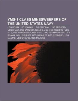 Yms-1 Class Minesweepers Of The United States Navy