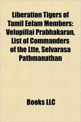 Liberation Tigers of Tamil Eelam Members: Velupillai Prabhakaran, List of Commanders of the Ltte, Selvarasa Pathmanathan
